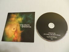 TRIBES Whenever/We Were Children (Demo) CD single BAN*JAM BJ0002 Baby