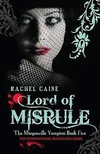 Lord Of Misrule The Morganville Vampires Book 5 By Rachel Caine