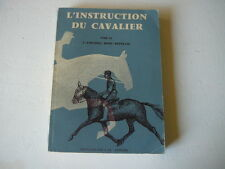 L'instruction du cavalier Remy repellin 1959 livre Equitation
