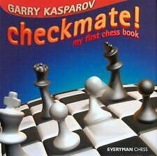 Checkmate! : My First Chess Book by Garry Kasparov (2004, Hardcover)