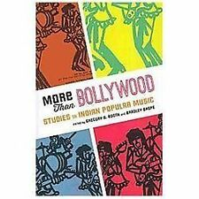 More Than Bollywood : Studies in Indian Popular Music (2013, Paperback)