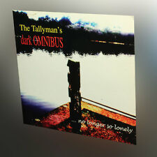 The Tallyman's Dark Omnibus - No Longer So Lonely - music cd