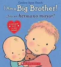 I Am a Big Brother! (Spanish Edition)