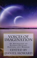 Voices of Imagination: Voices of Imagination : An Anthology of Science...