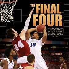 The Final Four: The Pursuit of College Basketball Glory (Spectacular S-ExLibrary