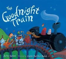 The Goodnight Train by June Sobel (2012, Board Book)