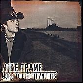 Mike Tramp - More to Life Than This (2003)Ulftone digipak,Germany White Lion