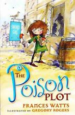 THE POISON PLOT -SWORD GIRL -FRANCES WATTS ILLUSTRATED AS BRAND NEW PAPERBACK
