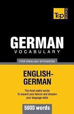 German Vocabulary for English Speakers - 5000 Words by Andrey Taranov (2012,...