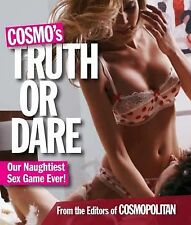 Cosmo's Truth or Dare : Our Naughtiest Sex Game Ever! by Zoe Ruderman and...