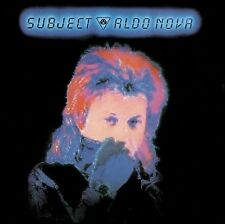 Subject...Aldo Nova by Aldo Nova (CD, May-2012, Rock Candy)