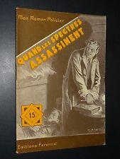 MON ROMAN POLICIER n°382 - Paul Tossel - QUAND LES SPECTRES ASSASSINENT - 1955