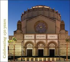 Wilshire Boulevard Temple: Our History as Part of the Fabric of Los Angeles, , T