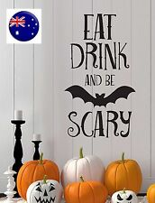 Halloween Party EAT DRINK BE SCARY Door Wall Sticker venue Decor Decorations