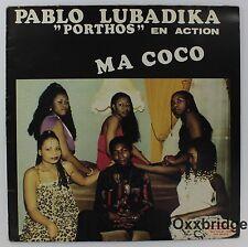 PABLO LUBADIKA Porthos En Action Ma Coco NM 1st PRESS Afro Funk Soukouss Vinyl
