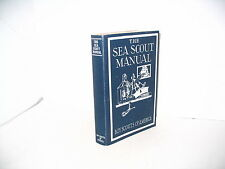 THE SEA SCOUT MANUAL  BOY SCOUTS OF AMERICA VINTAGE  BOOK  1945