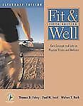 Fit & Well: Core Concepts and Labs in Physical Fitness and Wellness Alternate Ed