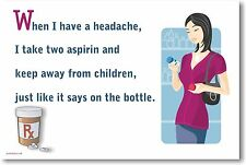When I Have a Headache - NEW Humorous Classroom Poster