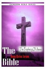 The Bible, Douay Rheims Version- the Prophecy of Amos by Douay Rheims (2012,...