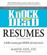 Knock &#39em Dead: Knock 'em Dead Resumes : A Killer Resume Gets MORE Job...