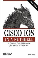 Cisco IOS in a Nutshell (In a Nutshell (O'Reilly)) by Boney, James