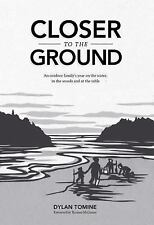 Closer to the Ground: An outdoor family's year on the water, in the woods and at