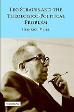 Leo Strauss and the Theologico-Political Problem (Modern European Philosophy)
