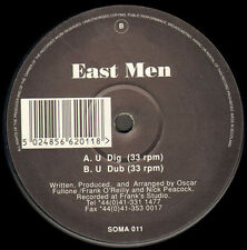 EAST MEN - U Dig,  U Dub - Soma Quality Recordings