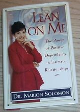 LEAN ON ME Signed & Inscribed By MARION SOLOMON 1994 H/C 1st/1st