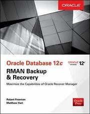 Oracle Database 12c RMAN Backup and Recovery by Hart Freeman (2016, Paperback)