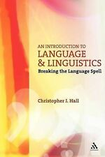 An Introduction to Language and Linguistics: Breaking the Language Spell (Open L