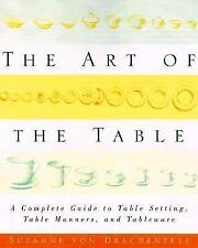 The Art of the Table: A Complete Guide to Table Setting, Table Manners-ExLibrary