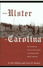 From Ulster to Carolina : The Migration of the Scotch-Irish to Southwestern...