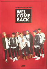 IKON [ WELCOME BACK ] POSTER  - Poster in Tube (POSTER ONLY) YG ENTERTAINMENT