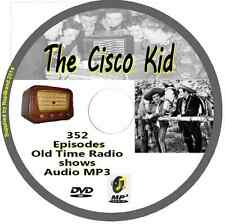 The Cisco Kid - LARGE COLLECTION 352 OTR Old Time Radio Episodes Audio MP3  DVD