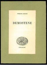 JAEGER WERNER DEMOSTENE EINAUDI 1942 CULTURA STORICA  XVI GRECIA ANTICA