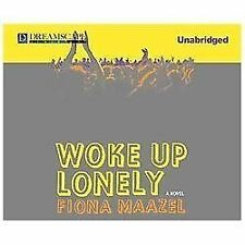 Woke Up Lonely, Maazel, Fiona, Good Book