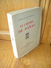 Tharaud LE CHEMIN DE DAMAS 1923 - Plon - E.O. sur Hollande