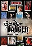 Gender Danger: Survivors of Rape, Human Trafficking, and Honor Killing-ExLibrary