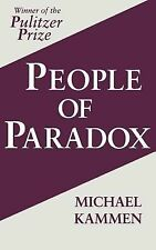 People of Paradox: An Inquiry Concerning the Origins of American  Civilization (