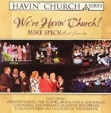 We're Havin' Church! by Mike Speck (CD, Apr-2006) New