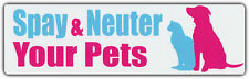 Bumper Sticker: Spay & Neuter Your Pets Dogs Cats Stop Over Reproduction