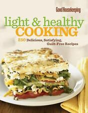 Good Housekeeping Light and Healthy Cooking 250 Guilt-Free Recipes NEW