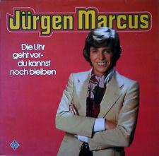 JURGEN MARCUS - DIE UHR GEHT VOR-DU KANNST NOCH BLEIBEN - TELEFUNKEN LP - 1977