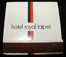 Vintage HOTEL ROYAL TAIPEI' Matchbook Book of Matches Front Strike