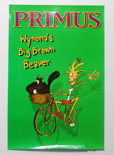 "PRIMUS ""Wynona's Big Brown Beaver"" PROMO Poster RARE 2 sided 20""x30"""