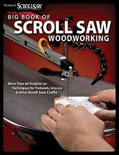 Big Book of Scroll Saw Woodworking (Best of SSW&C): More Than 60 Projects and T