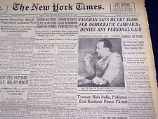 1949 AUG 31 NEW YORK TIMES - VAUGHN SAYS HE GOT 5,000 FOR CAMPAIGN - NT 1495