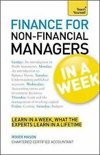 Finance for Non-Financial Managers : Learn in a Week, What the Leading...