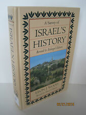 A Survey of Israel's History by Leon J. Wood